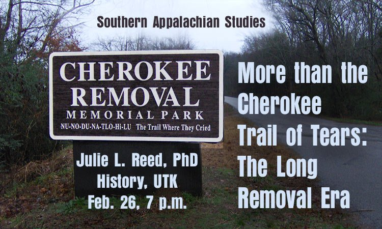 More than the Cherokee Trail of Tears: The Long Removal Era